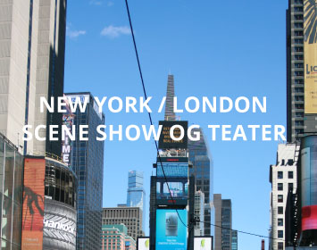Show og Teater New York / London