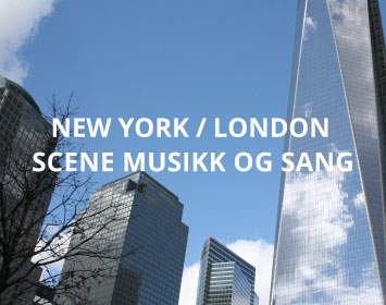 Musikk og sang New York / London